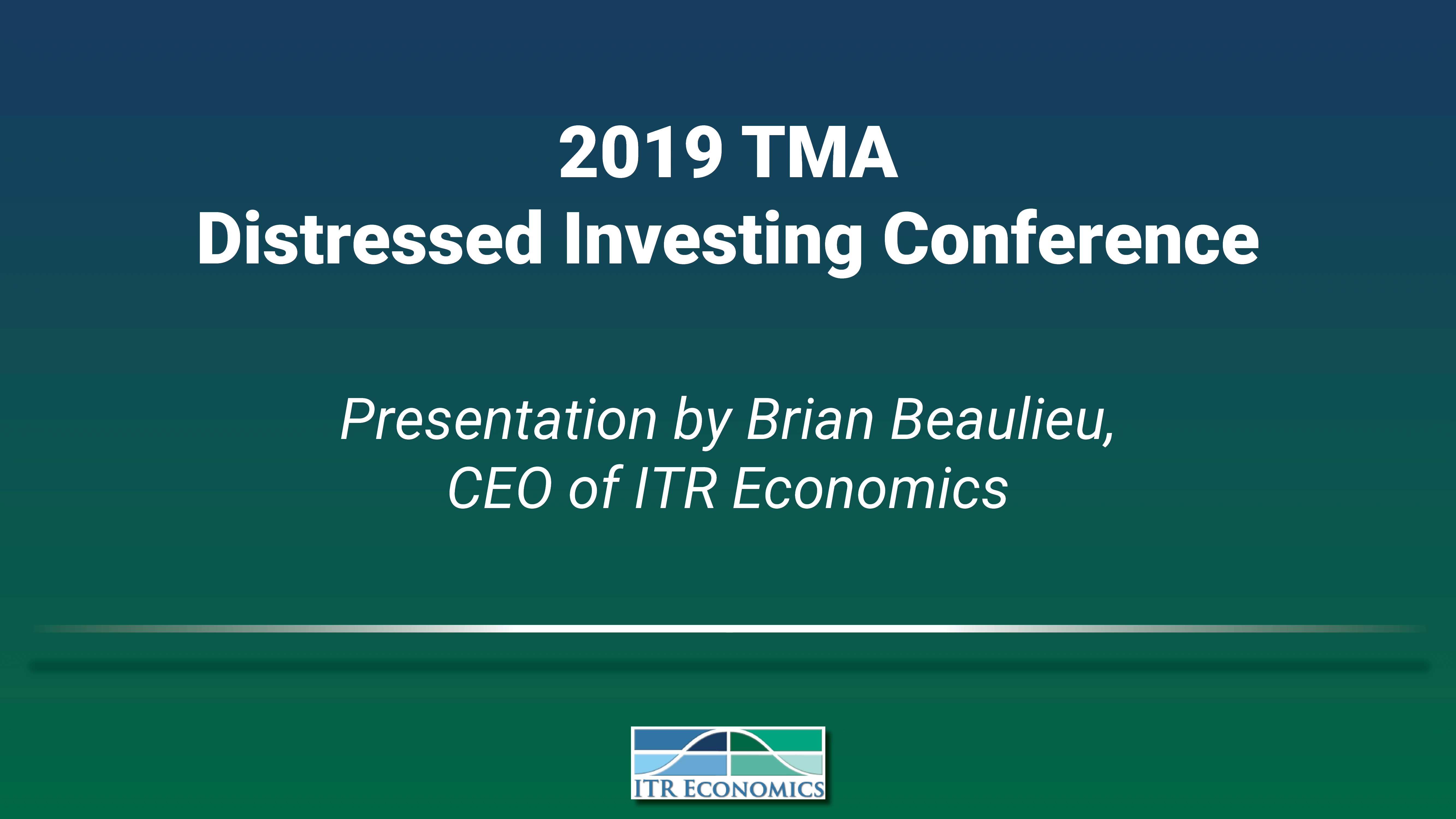 2019 TMA Distressed Investing Conference with Brian Beaulieu