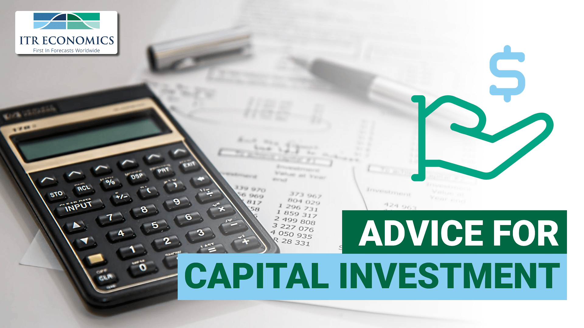 Advice for Capital Investment